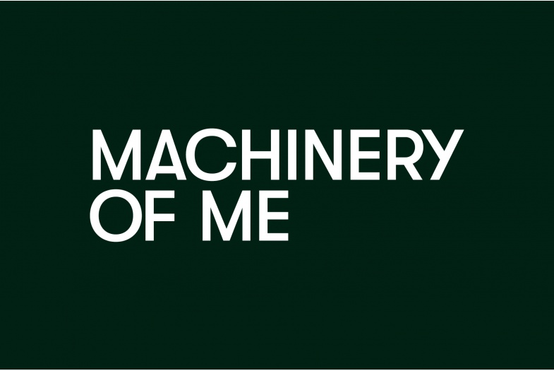 Machinery of Me